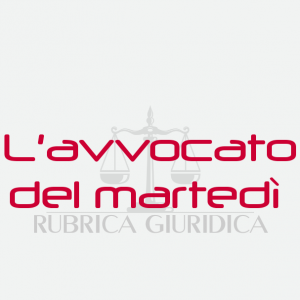 RUBRICA DELL'AVVOCATO DEL MARTEDI'_ IL LICENZIAMENTO PER GIUSTA CAUSA